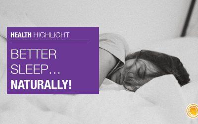 Better Sleep Naturally!