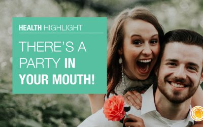 There's a party in your mouth!