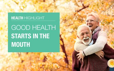 Good Health Starts in the Mouth